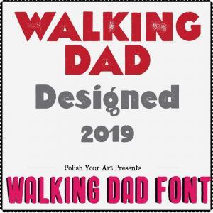 Walking dad font preview